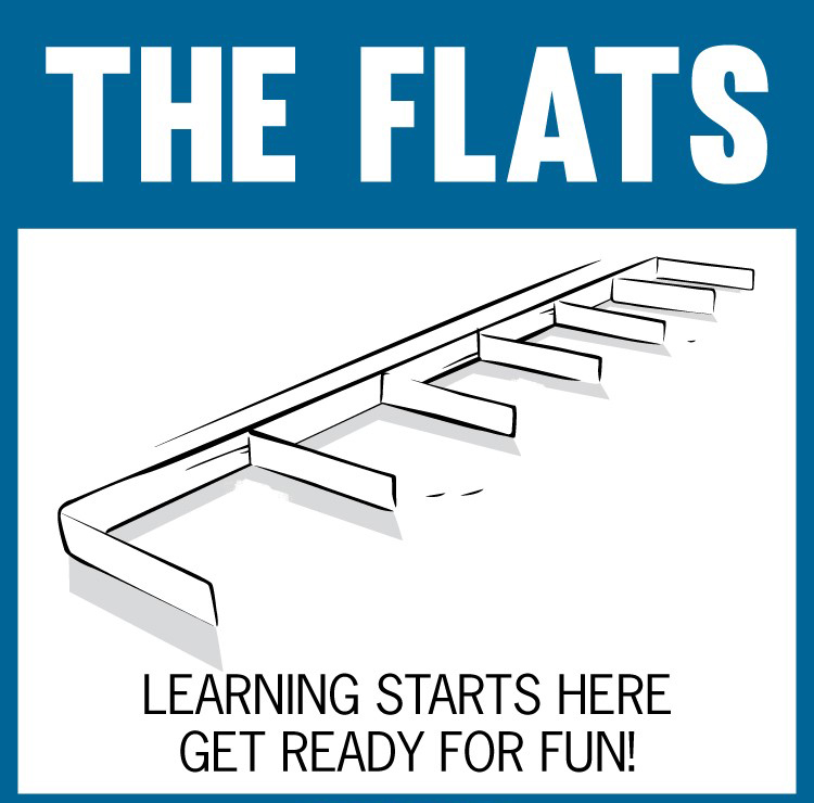 Step 1 – The Flats